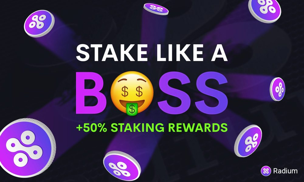 +50% Rewards for staking Radium (RADS) for a full week!