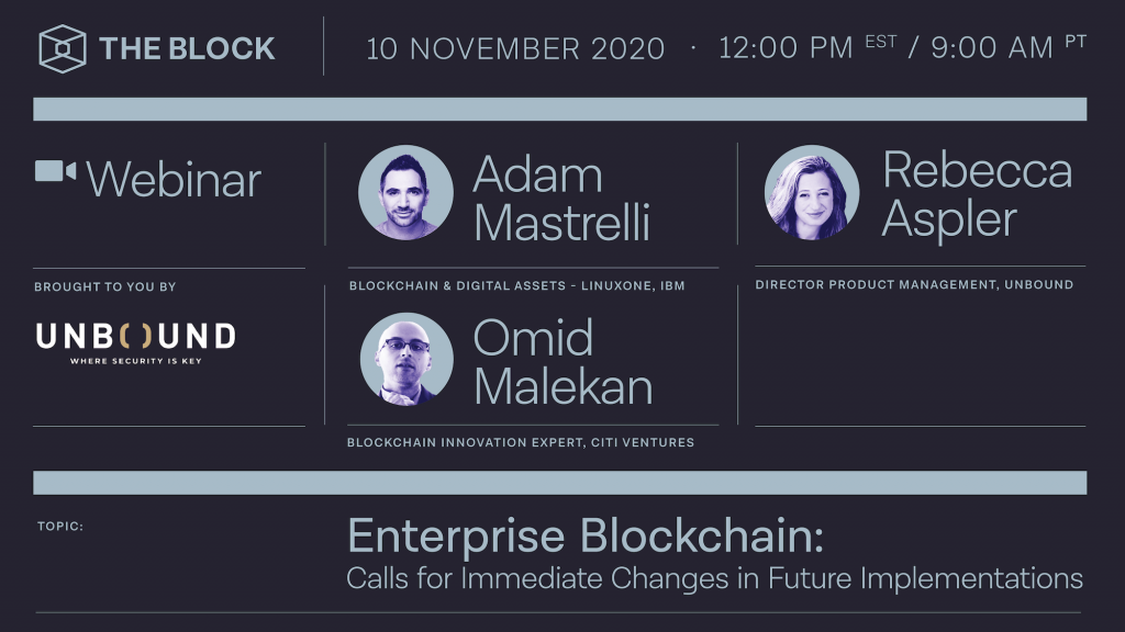 Enterprise Blockchain: Changes in future implementations — Presented by Unbound Tech | Full Video